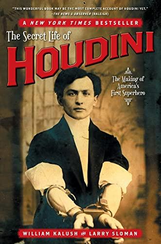 9780743272087: The Secret Life of Houdini: The Making of America's First Superhero