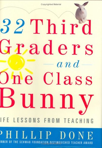 9780743272391: 32 Third Graders and One Class Bunny: Life Lessons from Teaching