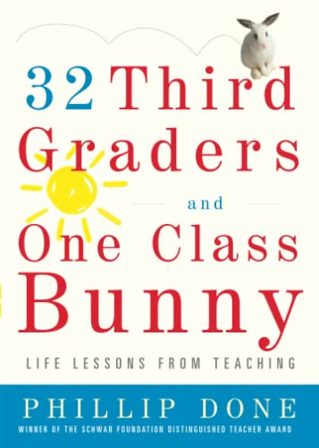 9780743272407: 32 Third Graders and One Class Bunny: Life Lessons from Teaching