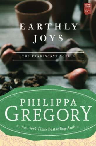 9780743272520: Earthly Joys: A Novel (Tradescant Novels)