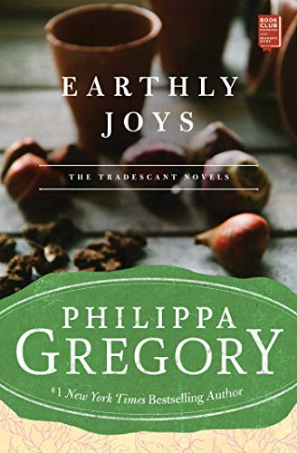 9780743272520: Earthly Joys: A Novel (Tradescant Novels)