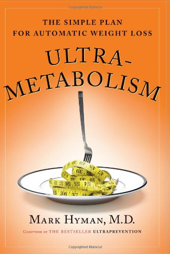 9780743272551: Ultrametabolism: The Simple Plan for Automatic Weight Loss