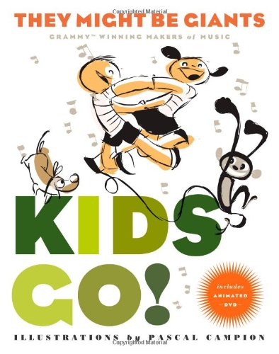 Kids Go!: They Might Be