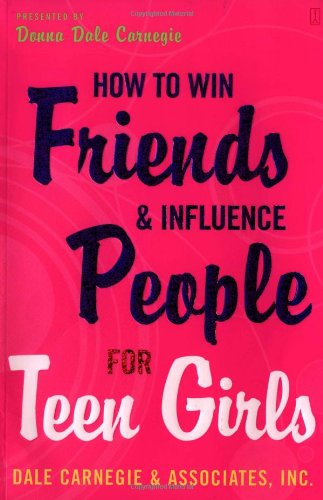 9780743272773: How to Win Friends and Influence People for Teen Girls