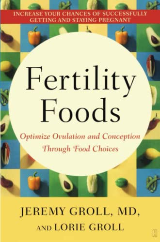 9780743272810: Fertility Foods: Optimize Ovulation and Conception Through Food Choices