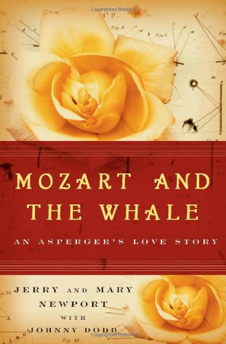 9780743272827: Mozart and the Whale: An Asperger's Love Story