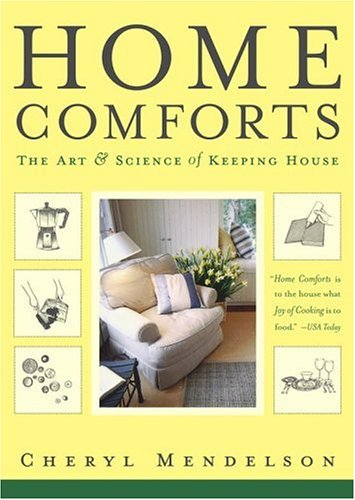9780743272865: Home Comforts: The Art And Science Of Keeping House