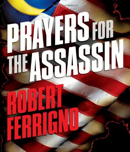 PRAYERS FOR THE ASSASSIN: A Novel of the Future (SIGNED)