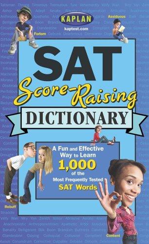Kaplan SAT Score-Raising Dictionary: Jeanine Le ny, Kaplan