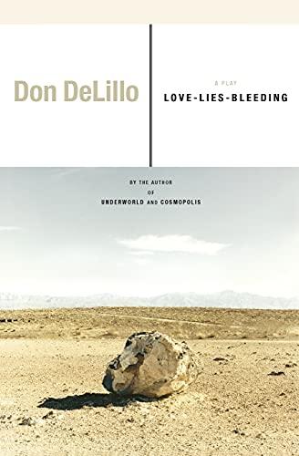 9780743273060: Love-Lies-Bleeding: A Play