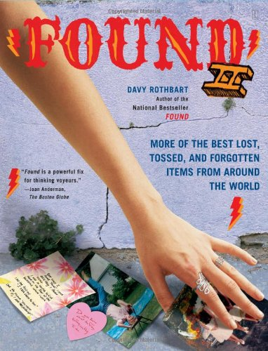 9780743273077: Found II: More of the Best Lost, Tossed, and Forgotten Items from Around the World