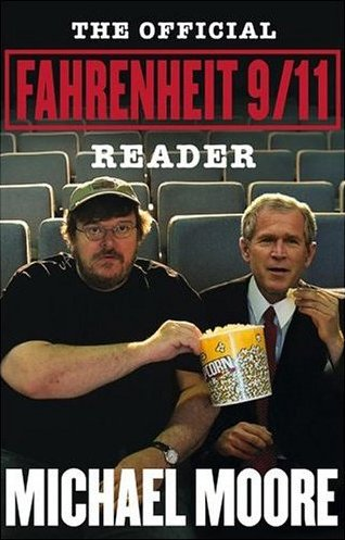 9780743273107: Official Fahrenheit 9/11 Reader, The