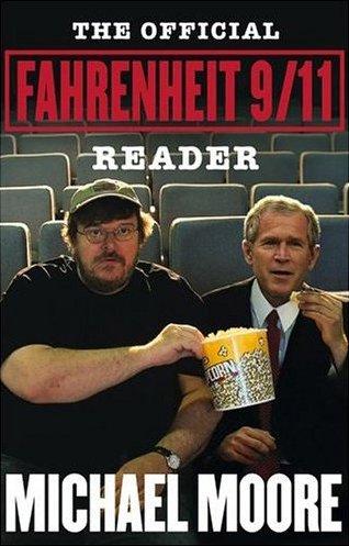 9780743273107: The Official Fahrenheit 9/11 Reader
