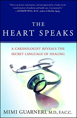 9780743273121: The Heart Speaks: A Cardiologist Reveals the Secret Language of Healing