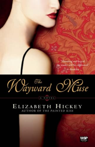 9780743273190: The Wayward Muse: A Novel