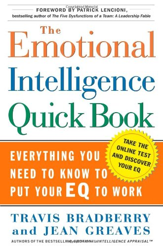 9780743273268: The Emotional Intelligence Quick Book: Everything You Need to Know to Put Your Eq to Work