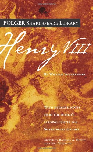 Henry VIII (Folger Shakespeare Library): Shakespeare, William; Mowat, Dr. Barbara A. [Editor]; ...