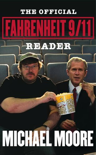9780743273596: The official fahrenheit 9/11 reader
