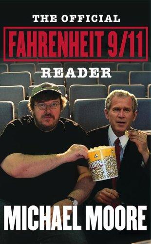 9780743273596: The official fahrenheit 9/11 reader