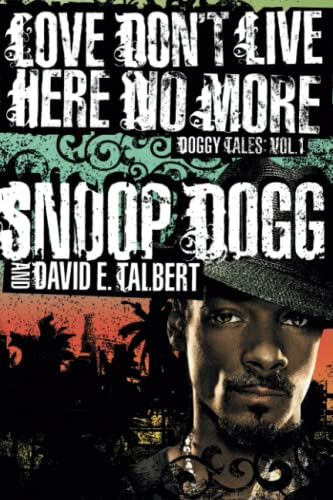9780743273640: Love Don't Live Here No More: Book One of Doggy Tales