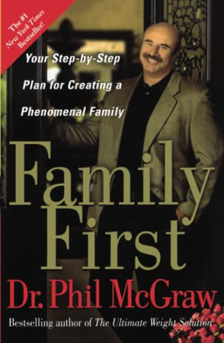 9780743273770: Family First: Your Step-by-Step Plan for Creating a Phenomenal Family