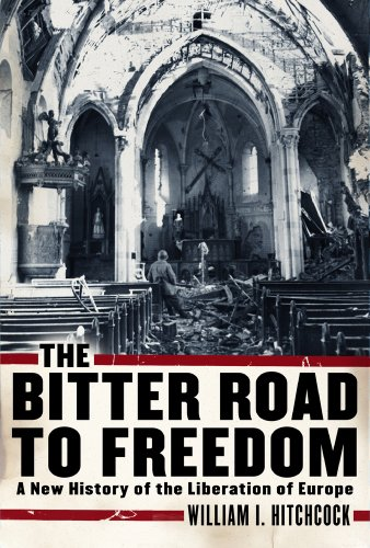 9780743273817: The Bitter Road to Freedom: A New History of the Liberation of Europe
