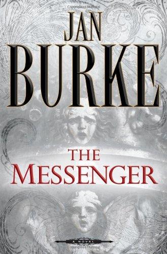 THE MESSENGER (SIGNED): Burke, Jan