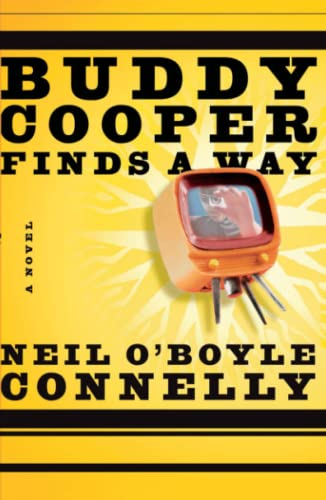Buddy Cooper Finds a Way: Neil O'Boyle Connelly