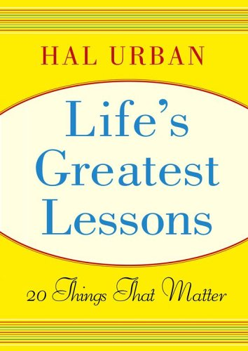 9780743274173: Life's Greatest Lessons: 20 Things That Matter