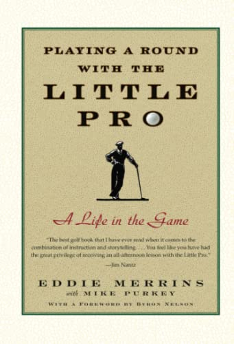 9780743274265: Playing a Round with the Little Pro: A Life in the Game