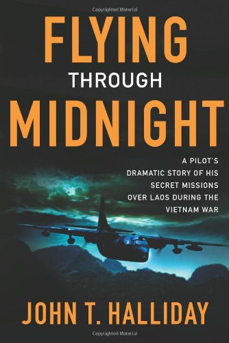9780743274883: Flying Through Midnight: A Pilot's Dramatic Story of His Secret Missions Over Laos During the Vietnam War