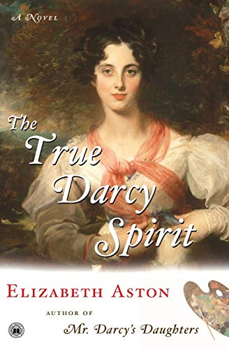 9780743274906: The True Darcy Spirit: A Novel