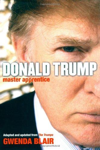 9780743275101: Donald Trump: Master Apprentice