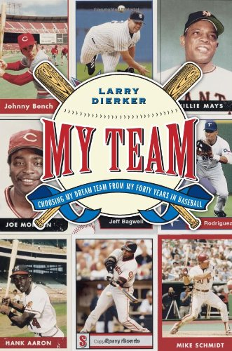 9780743275132: My Team: Choosing My Dream Team from My Forty Years in Baseball
