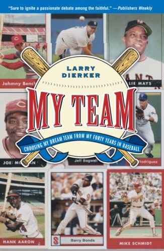 9780743275149: My Team: Choosing My Dream Team from My Forty Years in Baseball