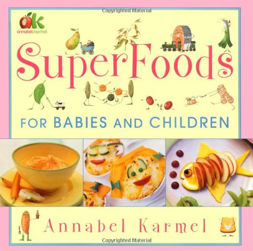 9780743275224: Superfoods: For Babies and Children