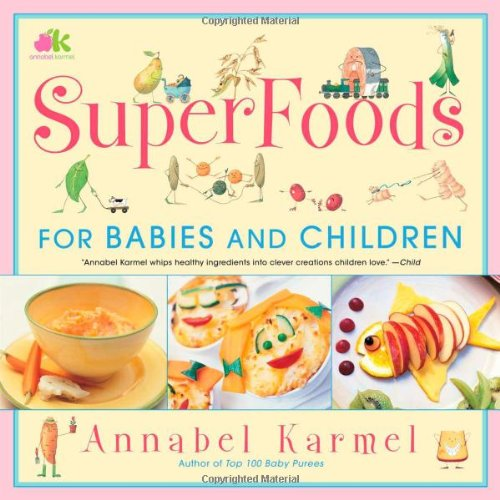 9780743275248: SuperFoods For Babies and Children