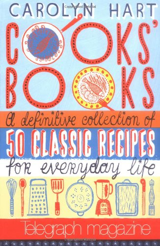 9780743275354: Cooks' Books: A Definitive Collection of 50 Classic Recipes for Everyday Life