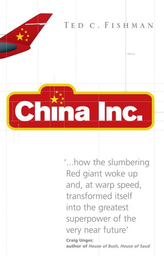 9780743275507: China, Inc.: The Relentless Rise of the Next Great Superpower