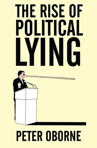 9780743275606: The Rise of Political Lying