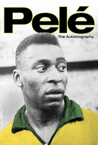 Pele: the Autobiography.