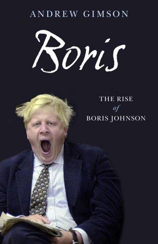 9780743275842: Boris. The Rise of Boris Johnson