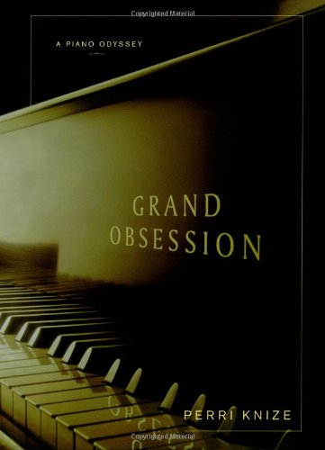 9780743276382: Grand Obsession: A Piano Odyssey