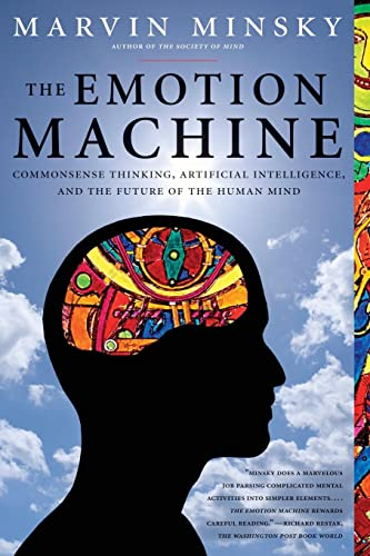 9780743276641: The Emotion Machine: Commonsense Thinking, Artificial Intelligence, and the Future of the Human Mind