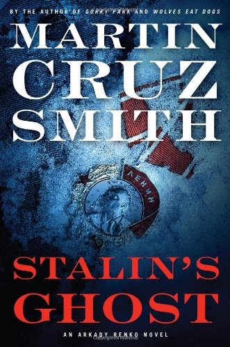 9780743276726: Stalin's Ghost: An Arkady Renko Novel