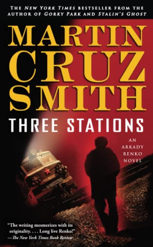 9780743276757: Three Stations: An Arkady Renko Novel