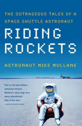 9780743276832: Riding Rockets: The Outrageous Tales of a Space Shuttle Astronaut