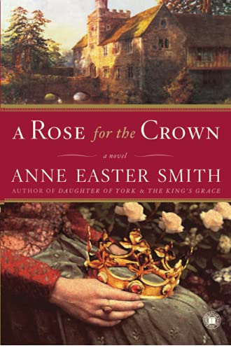 9780743276870: A Rose for the Crown