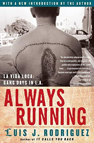 9780743276917: Always Running: La Vida Loca: Gang Days in L.A.
