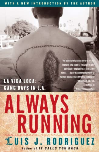 9780743276917: Always Running: La Vida Loca: Gang Days in L.A.